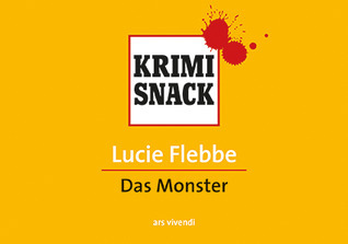 Das Monster  by  Lucie Flebbe