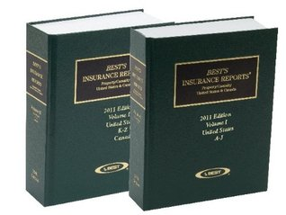 Bests Insurance Reports 2011: Property/ Casualty United States & Canada (Including Bermuda & Caribbean) A. M. Best Company