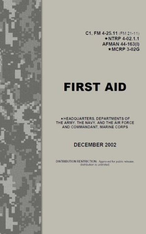 FIRST AID FM 4-25.11 with extras  by  U.S. Army