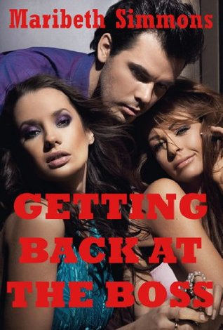 Getting Back at the Boss: A Reluctant FFM Threesome Sex Erotica Story Maribeth Simmons