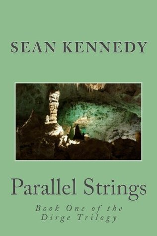 Parallel Strings  by  Sean    Kennedy