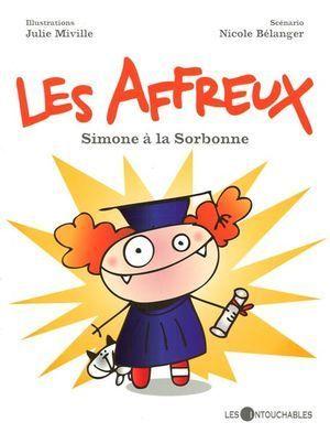 Les Affreux - Simone à la Sorbonne Julie Miville