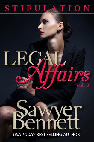 Stipulation (Legal Affairs, #2)  by  Sawyer Bennett