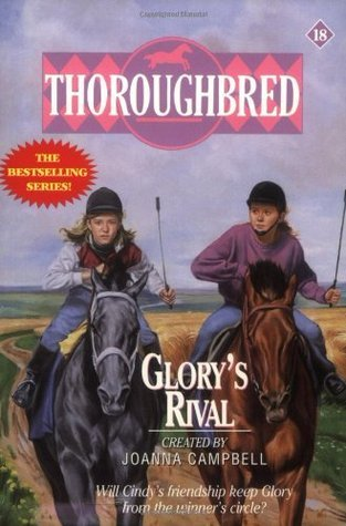 Glorys Rival (Thoroughbred, #18)  by  Joanna Campbell