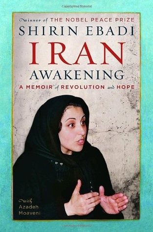 Until We Are Free: The Woman Who Stood Up to the Islamic Republic of Iran to Fight for Human Rights  by  Shirin Ebadi