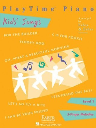 Playtime Kids Songs L1 (Playtime Piano)  by  Nancy Faber