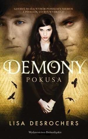 Demony. Pokusa (Demony, #1)  by  Lisa Desrochers
