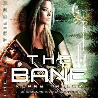 The Bane (The Eden Trilogy, #1)  by  Keary Taylor