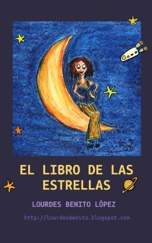 El libro de las estrellas  by  Lourdes Benito