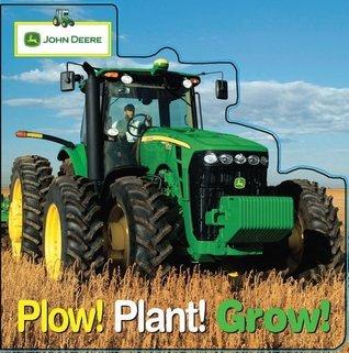 John Deere: Plow! Plant! Grow!  by  Parachute Press