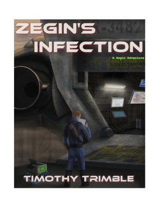 Zegins Infection  by  Sean  Hill