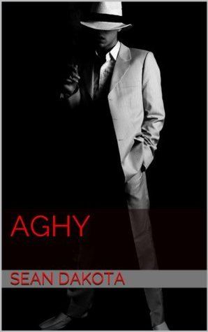 AGHY  by  Sean Dakota