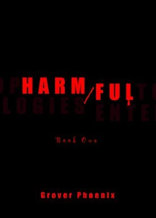 Harm/Ful  by  Grover Phoenix