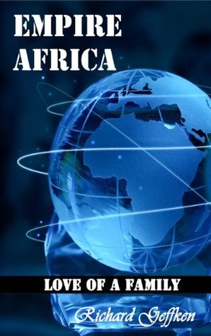 Empire Africa Richard Geffken