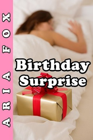 Birthday Surprise Aria Fox