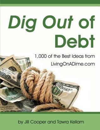 Dig Out Of Debt  by  Tawra Kellam