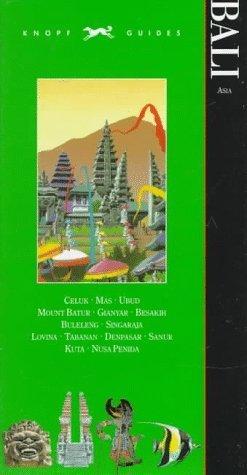 Knopf Guide: Bali (Knopf Guides)  by  Knopf Guides