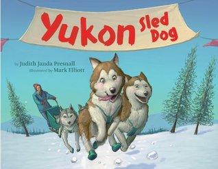 Animals with Jobs: Sled Dogs  by  Judith Janda Presnall