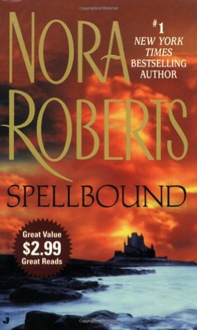 Spellbound (Once Upon, #3)  by  Nora Roberts
