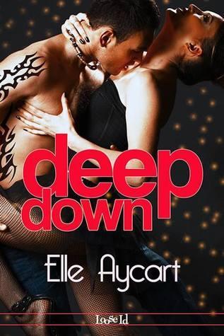 Deep Down (The OGs, #1)  by  Elle Aycart