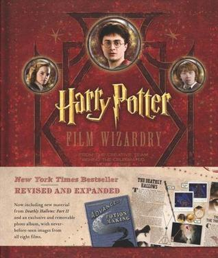 Harry Potter: Film Wizardry - Revised and Expended  by  Brian Sibley