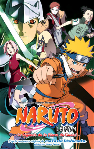 Naruto et la Légende de la Pierre de Guelel (Naruto The Movie Ani-Manga #2) Masashi Kishimoto