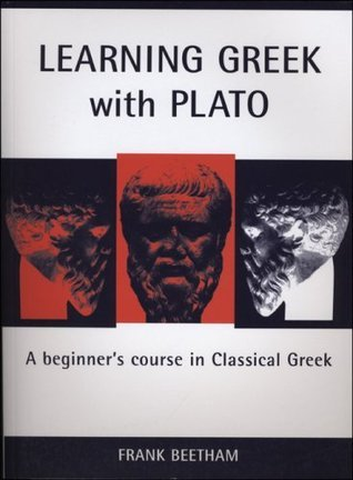 Learning Greek with Plato  by  Frank Beetham
