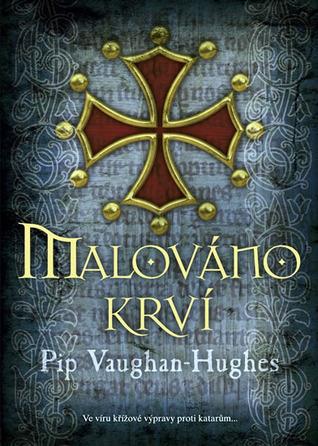 Malováno krví (Brother Petroc #3) Pip Vaughan-Hughes