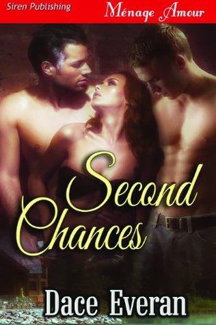 Second Chances  by  Dace Everan