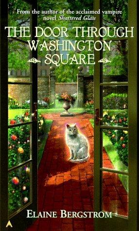 The Door through Washington Square Elaine Bergstrom
