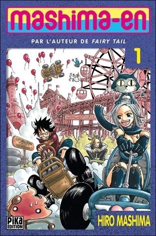 Mashima-En, Tome 1 (Mashima-En, #1)  by  Hiro Mashima