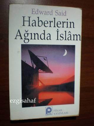 Haberlerin Ağında İslam  by  Edward W. Said