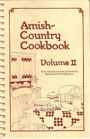The Amish-Country Cookbook, Volume 2 Bob  Miller