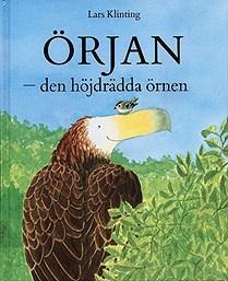 Örjan - den höjdrädda örnen Lars Klinting