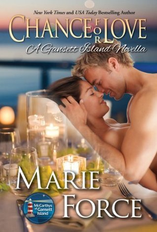 Chance for Love (The McCarthys of Gansett Island, #10.5)  by  Marie Force
