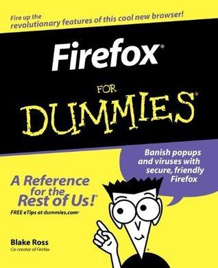 Firefox For Dummies Blake Ross