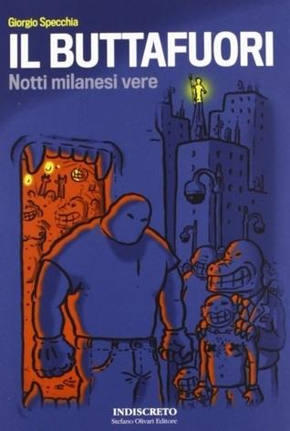 Il buttafuori. Notti milanesi vere  by  Giorgio Specchia