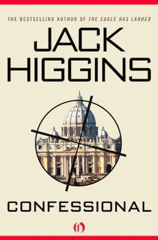 Confessional (The Liam Devlin Novels) Jack Higgins