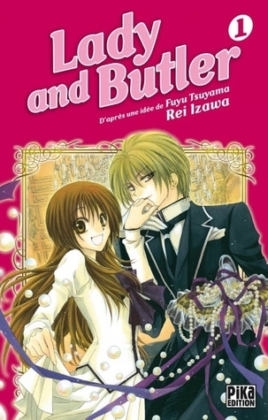 Lady and Butler, Tome 1 (Lady and Butler, #1)  by  Rei Izawa