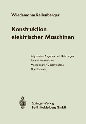 Konstruktion Elektrischer Maschinen Eugen Wiedemann