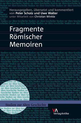 Fragmente Romischer Memoiren  by  Peter Scholz