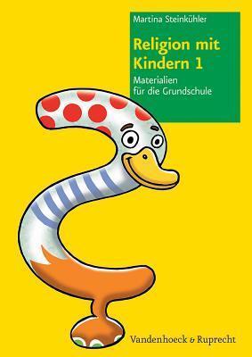 Religion Mit Kindern 1: Materialien Fur Die Grundschule  by  Martina Steinkühler