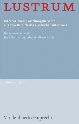 Lustrum: Internationale Forschungsberichte Aus Dem Bereich Des Kalssischen Altertums Hans Gärtner