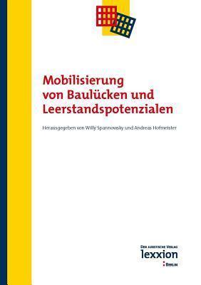 Mobilisierung Von Baulucken Und Leerstandspotenzialen  by  Andreas Hofmeister