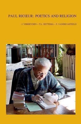 Paul Ricoeur: Poetics and Religion  by  Joseph Verheyden