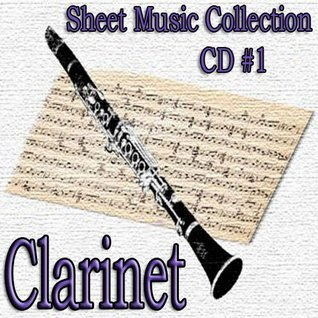 Ultimate CLARINET Sheet Music Collection CD1 Beethoven, Bruch, Klose, Mozart, Rossini Bach