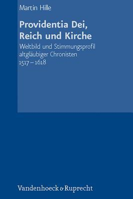 Providentia Dei, Reich Und Kirche  by  Martin Hille