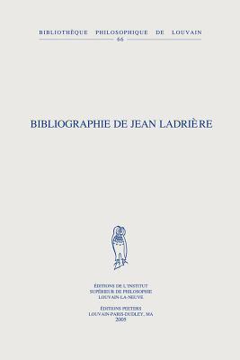 Bibliographie de Jean Ladriere Jean Ladrière