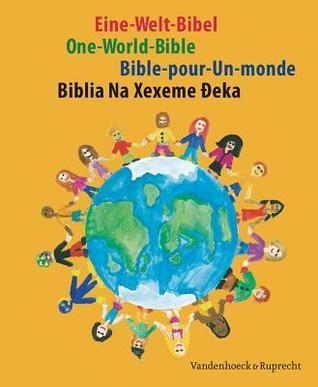 Eine-Welt-Bibel: Biblischer Text  by  Evangelical Church Ghana Cen Presbytery