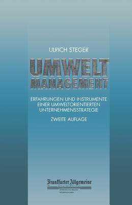 Umweltmanagement  by  Ulrich Steger